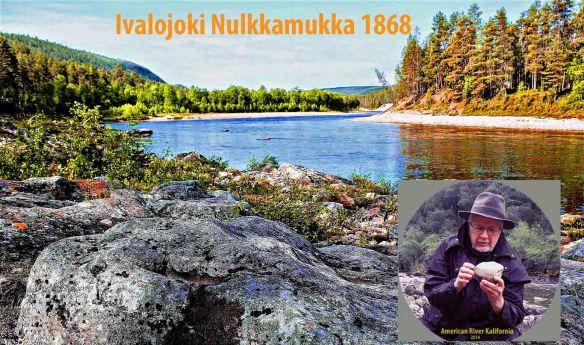 Lapin kullan löytöpaikka Ivalojoen Nulkkamukka ja minä tutkimassa Kalifornian Eldoradon kultakauden kvartsia, kullan äitiä.